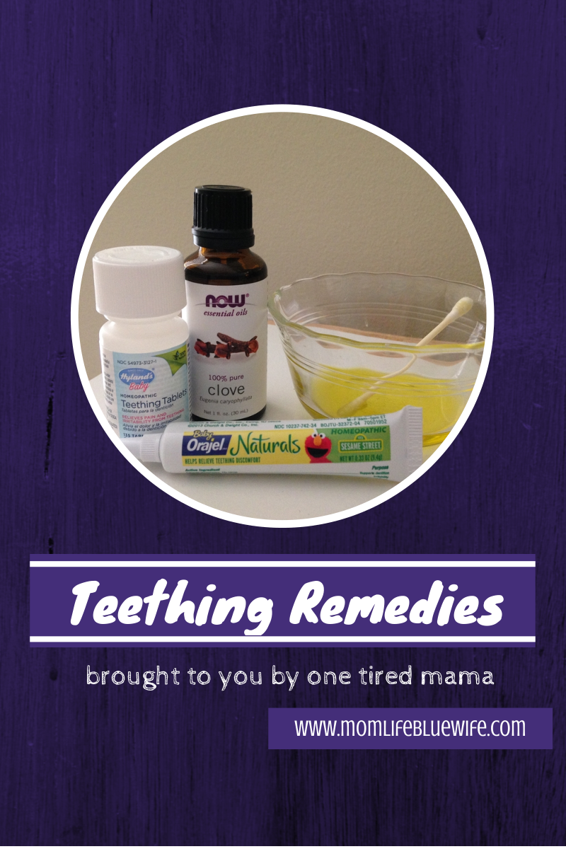 Thursday Tip Teething Remedies Mom Life Blue Wife